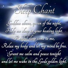 Wicca: sleep chant. I love this! So needed for me