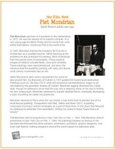 Hey Kids, Meet Piet Mondrian | Printable Biography - http://makingartfun.com/htm/f-maf-printit/piet-mondrian-print-it-biography.htm