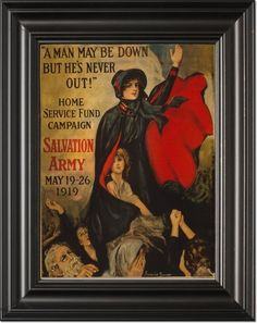 """A man may be down but he's never out!"" Home Service Fund Campaign - Salvation Army - May 19-26, 1919 / / Frederick Duncan."