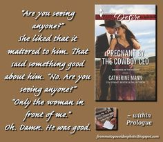 PREGNANT BY THE COWBOY CEO by Catherine Mann (Author) -- Read my review here: http://frommetoyouvideophoto.blogspot.com/2015/07/made-grade-diamonds-in-rough-series.html #bookteaser #teaser #PregnantByTheCowboyCEO #books #Harlequin #romancenovel #romance #contemporaryromance #contemporary