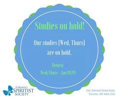 Studies on hold!, Toronto Spiritist Society, Canada - http://www.agendaespiritabrasil.com.br/2017/01/12/studies-on-hold-toronto-spiritist-society-canada/