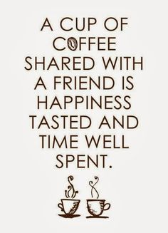 for my friend Vicki and all the laughs and tears we shared over a cup of coffee!