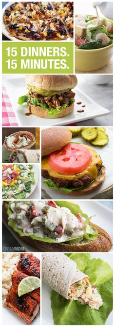 Here are some quick and healthy dinner options that you can cook in 15 minutes or less.