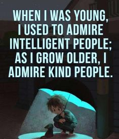 When I was young, I used to admire...  #inspiration #motivation #wisdom #quote #quotes #life