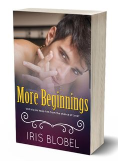 Book Spotlight and Character Interview - More Beginnings by Iris Blobel