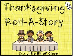 Thanksgiving Roll-A-Story Roll A Story, Happy Holidays, Curriculum, Middle School, Thanksgiving, Teacher, Activities, Fun, Ideas