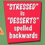Stressed is Deserts