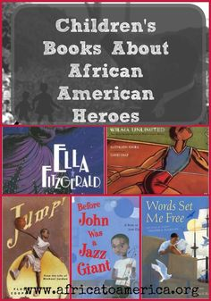 Children's books about African American Heroes -- a fantastic list of inspiring figures for black history month. African American Heroes, African American History Month, American Children, Black History Month, Children's Literature, Book Lists, Reading Lists, Elementary Schools, Elementary Counseling