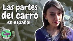 Learn the parts of the car in Spanish.