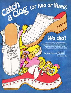 January 1970. 'Lazy, crazy clogs… The fun thing to wear with long pants, short skirts, bare legs and so-what moods.'