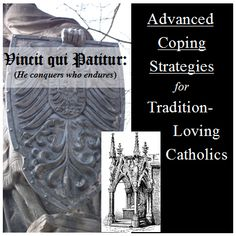 Advanced Coping Strategies for Tradition-Loving Catholics - Copy