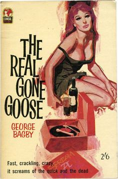 THE REAL GONE GOOSE by George Bagby, pulp cover