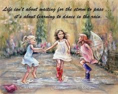 """PERSONALIZED, """"Come Dance With Me My Friends"""" + Names, Hair-color, quotes, Dancing in the rain, Little Girls, Sisters Daughters by Laurie Shanholtzer"""