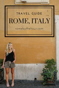 Rome, Italy, travel guide, summer travel, itinerary