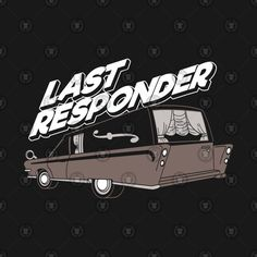 Shop Last Responder - Mortician Coffin Graveyard Cemetery last responder t-shirts designed by anziehend as well as other last responder merchandise at TeePublic. Dark House, Cool Notebooks, Education Humor, Twisted Humor, Cemetery, Coffin, Funeral, Silhouette Cameo, Death