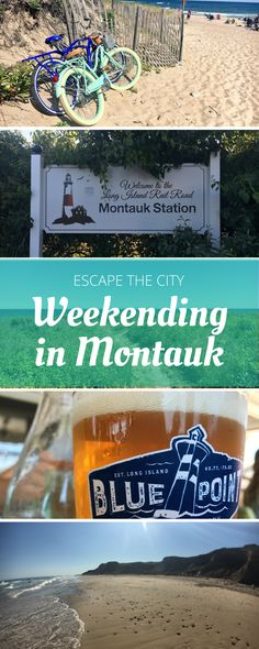 Escape the City: Weekending in Montauk