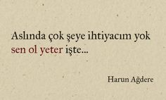 Sen ol yeter Powerful Words, Cool Words, Sentences, Karma, Tattoo Quotes, Love Quotes, Motivation, Feelings, Quotation