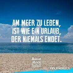 Am Meer zu leben, ist wie ein Urlaub, der niemals endet.