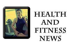 !!NEWS Health And Fitness NEWS!!