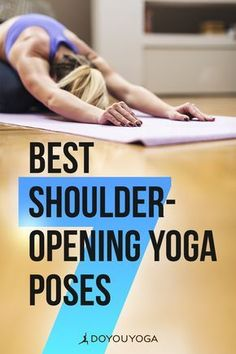 Best Shoulder-Opening Yoga Poses from DOYOUYOGA. #yoga #healthy #workout #fitness