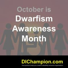 October is Dwarfism Awareness Month www.dichampion.com #disability #autism #disabilities #inclusion #accessibility #disabilityinclusion #valuable500 #disabilityin