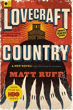 """Read """"Lovecraft Country TV Tie-In"""" by Matt Ruff available from Rakuten Kobo. Soon to be a new HBO Series from J. Abrams, Misha Green and Jordan Peele (Director of Get Out) Chicago, When his. Atticus, Anna Karina, John Legend, Will Turner, Chicago, Tom Cruise, Scooby Doo, Crime, Lovecraftian Horror"""