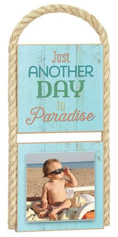 Gone Coastal Just Another Day In Paradise General Wall Décor