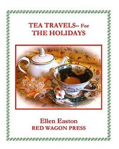 Victorian Tea, Victorian Tea Menu, Tea Menu, Ellen Easton, Afternoon Tea Recipes, High Tea Recipes, Tea Travels