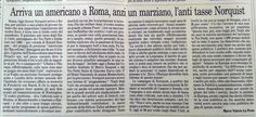 """""""Arriva un americano a Roma, anzi un marziano, l'anti tasse Norquist"""" - Il Foglio, 4 luglio 2013"""