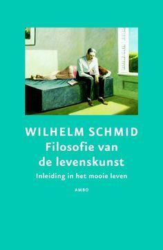 Filosofie van de levenskunst - Schmid