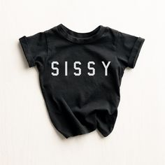 """Our """"Sissy™"""" T Shirt is uniquely handmade in LA from U.S. Cotton that's cut, sewn, and washed for softness. Sister Shirts, Fit 4, Girls Tees, Hand Designs, Sweatshirts, Cotton, Kids, T Shirt, Clothes"""