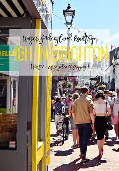 Travel - Reise   Unser Südengland Roadtrip - 48h Brighton City-Trip   Essen gehen & Shopping Spaß   luziapimpinella.com