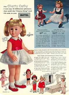 I remember Santa bringing me a Chatty Cathy doll for Christmas one year. I loved that doll! I wish I still had her, but I outgrew playing with dolls and I gave her to my younger cousin. My Childhood Memories, Childhood Toys, Sweet Memories, Madame Alexander, Vintage Advertisements, Vintage Ads, Retro Advertising, Vintage Stuff, Chatty Cathy Doll
