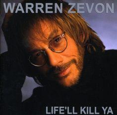 Warren Zevon - Life'll Kill Ya (2000) - MusicMeter.nl