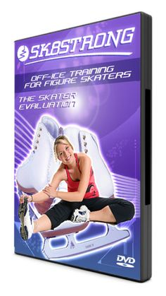The Skater Evaluation DVD and Manual Package: for coaches and parents to evaluate a skater's strengths and weaknesses, then prescribe the correct exercise program!