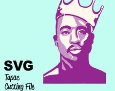 Tupac SVG Cutting File for Cricut Silhouette- Instant Download by Crystal Domi