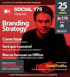Convidado: Daniel Padilha. Tema: Estratégia em Branding. Com Denis Zanini e Sandru Luis. Clique e assista!