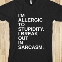 I'm Allergic To Stupidity from Glamfoxx Shirts