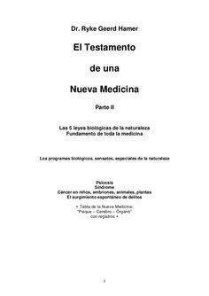 1 Dr. Ryke Geerd Hamer El Testamento de una Nueva Medicina Parte II Las 5 leyes biológicas de la naturaleza Fundamento de toda la medicina Los programas biológ…
