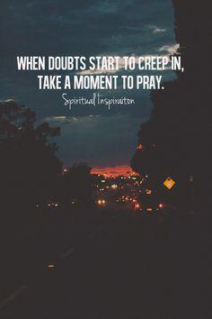 //take a moment to pray.