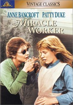 THE MIRACLE WORKER (1962) Basada en la obra de teatro del mismo título de William Gibson, estrenada en 1959. La historia está inspirada en la autobiografía de Helen Keller. La película ganó dos Premios de la Academia: a la mejor actriz (Anne Bancroft) y a la mejor actriz de reparto (Patty Duke).