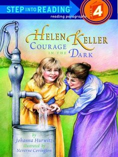 The NOOK Book (NOOK Kids eBook) of the Helen Keller: Courage in the Dark (Step into Reading Book Series: A Step 4 Book) by Johanna Hurwitz at Barnes & Free Books Online, Reading Online, About Helen Keller, Good Books, Books To Read, Children's Books, My Father's World, Chapter Books, Women In History