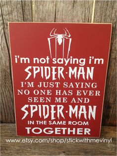 I'm not saying I'm Spiderman sign child boy superhero children home room decor gift family