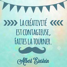"""La créativité est contagieuse, faites la tourner. """"Albert Einstein"""". http://instagram.com/p/i29knpl3I0/ #Creativite #citation #quote"""