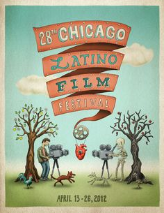 Film Festival Posters: Chicago Latino Film Festival 2012 - I like the illustrated look here, and it's very simple - Festival name, dates. Latino Film Festival, Cannes Film Festival 2015, Film Festival Poster, Film Poster Design, Cool Typography, Festivals Around The World, The Best Films, Love Illustration, Festivals