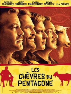 The Men Who Stare at Goats Ewan McGregor, George Clooney, Jeff Bridges, Kevin Spacey, Robert Patrick. Jeff Bridges, Kevin Spacey, Ewan Mcgregor, George Clooney, Jon Ronson, Cinema Posters, Movie Posters, Stephen Lang, Los Hermanos