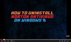 Know How to Uninstall #Norton #AntiVirus on #Windows8 ?