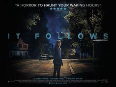 It Follows (2014): A Subtle, Perfect Nightmare.
