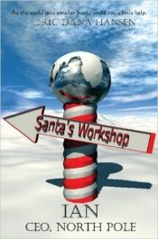 Ian, CEO, North Pole by Eric Dana Hansen - OnlineBookClub.org Book of the Day! @OnlineBookClub