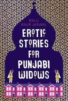 Balli Kaur Jaswal - Erotic Stories for Punjabi Widows